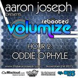 Volumize (Episode 135 - HOUR 2: ODDIE O'PHYLE) (NOV 2015)