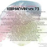 Angel Monroy Presents Keep Movin' 73