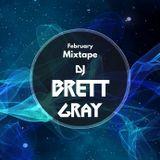 February 2017 Mixtape - DJ Brett Gray