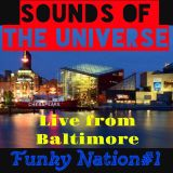 185.-Sounds of the Universe RadioShow by Superasis@Live from Baltimore-Funky Nation Nº 1#01.04.2016