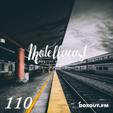DJ MoCity - #motellacast E110 - now on boxout.fm [25-04-2018]