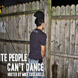 WHITE PEOPLE CAN'T DANCE Episode 2- The Kid Mero