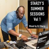 Starzy's Summer Sessions Vol 1 mixed by @DJStarzy | #ComeLiveMusic #SummerSessions