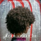 """""""Afro Loves UK"""" Livemix by Nerima Groove"""