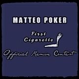 Matteo Poker - First Cigarette (Dani San Remix) **CONTEST**