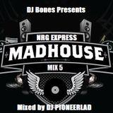 MADHOUSE NRG EPRESS MIX 5 - VARIOUS ARTISTS
