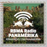 RBMA Radio Panamérika No. 391 - ¡Saludos desde Celebration!