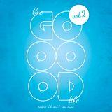 Klaus Wing Presents: The Good Life vol.2 - Modern Soul, R&B & Bass Music