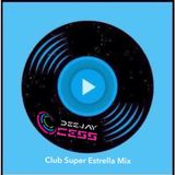 CLUB SUPER ESTRELLA MIX  @djcess