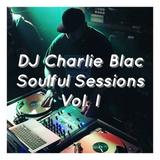 @DJCharlieBlac - Soulful Sessions Vol. 1 - Live from WTSQ