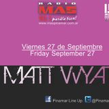 Matt Wyat Main Mix live@Pinamar Line Up (09-27-2013)