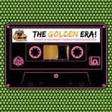 The Golden Era - Create & Devastate