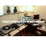★ Erast ★ What I would play in Razzmatazz