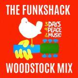 THE FUNKSHACK WOODSTOCK MIX