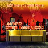 Soulful House VIBES•2 JonVertis (May 2015)