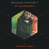 Unitales Chapter I - SALAMANDRA - Symbiotic Series