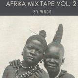 Afrika mix tape vol.2