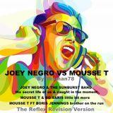 JOEY NEGRO VS MOUSSE T (Joey Negro, The Sunburst Band, Mousse T, Bo Saris, Boris Jennings)