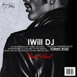 EXCLUSIVE - iWill DJ for Tommy Rose - May 2017