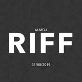 IAMDJRIFF Mix (31/08/2019)