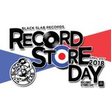 Black Slab Radio - RECORD STORE DAY 2018 MIX - 23rd April 2018
