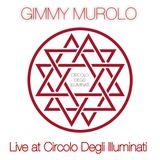 Gimmy Live at Circolo Degli Illuminati [Tue] 30.12.2014 Rome, IT