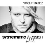 Systematic Session 323 with Robert Babicz