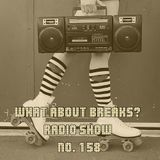 WhatAboutBreaks? No. 158