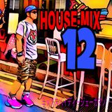 HOUSE-MIXx12  MIX BY DJKAMANO