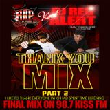 THE THANK YOU MIX- SECOND HOUR - 98.7 KISS FM (NYC)