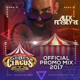 ALEX FERBEYRE - CIRCUS NOCTURNAL (GAY DAYS 2017 Official Promo)