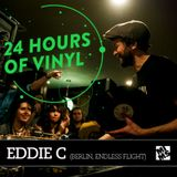 24 Hours Of Vinyl - EDDIE C (Berlin)