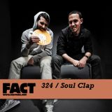 Soul Clap - FACT mix 324 (09-04-2012)