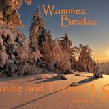 Wammez Beatzz Tech House and Techno session 19