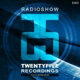 25 Recordings Radioshow (Episode 003) – Massive Bickel