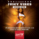 Wicked!Mixshow - Juicy Vibes Oldschool Edition