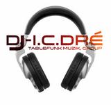 Dj-I.c.Dre' 2017 TURNUP 30min MIXX