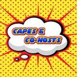 Capes & Co-Hosts! Episode 24