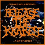 Release The Kraken... A Mix by Bodez