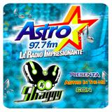 Dj Shaggy - Gregory Villarreal - Astros In The Mix en Astro 97.7 Fm