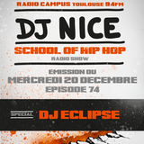 School of Hip Hop Special DJ ECLIPSE - 20 12 2017 - DJ NICE