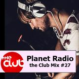 DJ Da Silva - Planet Radio the Club #27 (12-2012)