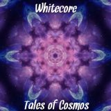 Whitecore - Tales of Cosmos (Goa Trance podcast to Space Boogie) 2018