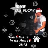 Santa Claus in da House 2k12