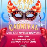 Urban Slag - Sat 16th February. Winter Carnival Promo Mix