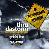 "thru da storm ""Hurricane Season"" Hosted by RayRok"
