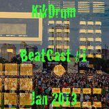 KikDrum Radio BeatCast #1, Jan 2013