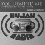 Hyjak Radio - You Remind Me (mini mixcast)