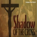 The Shadow of the Cross - The Final Feast