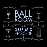 Pidoo @ The Ballroom - Deep Mix Episode 01 (2013)